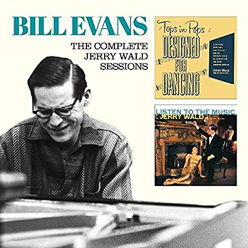 Bill Evans - The Complete Jerry Wald Sessions