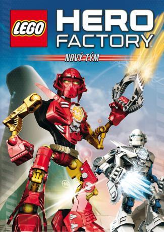 Lego Hero Factory: Nový tým