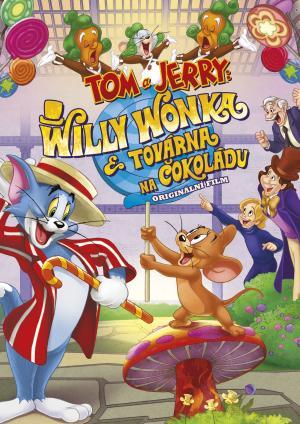 Tom a Jerry a Willy Wonka