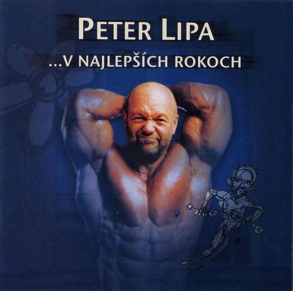 Lipa Peter - ...V Najlepsich Rokoch