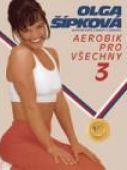 Olga Šípková - Aerobic Pro Vsechny 3