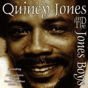Quincy Jones and the Jones Boys - Quincy Jones and the Jones Boys