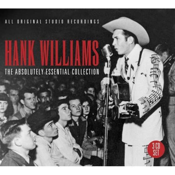 Williams, Hank - Absolutely Essential Collection
