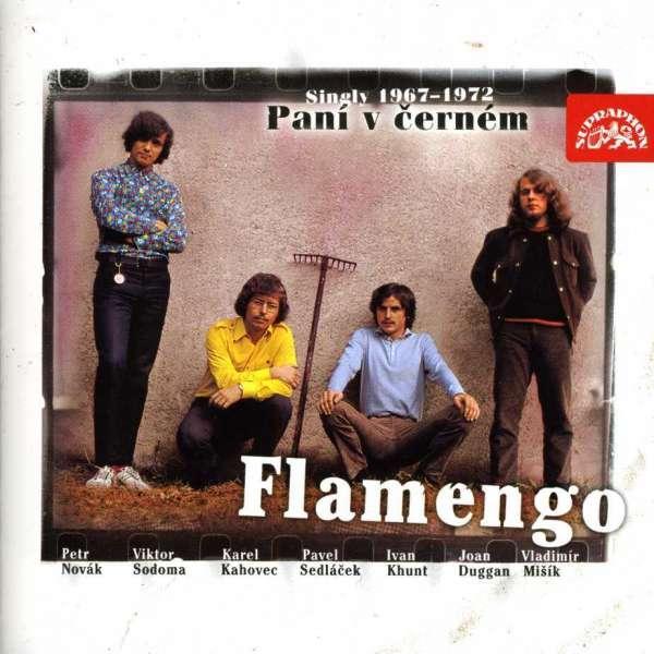 FLAMENGO - PANI V CERNEM - SINGLY 1967-1972