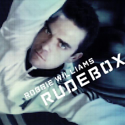Williams Robbie - Rudebox/Rv