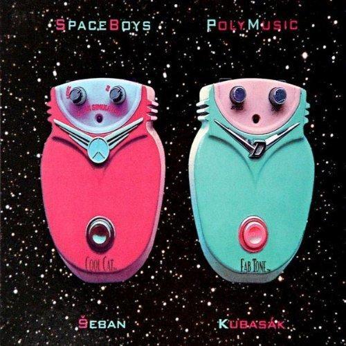 SPACEBOYS - POLYMUSIC SEBAN / KUBASAK