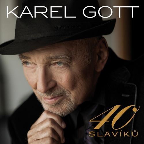 GOTT KAREL - 40 SLAVIKU