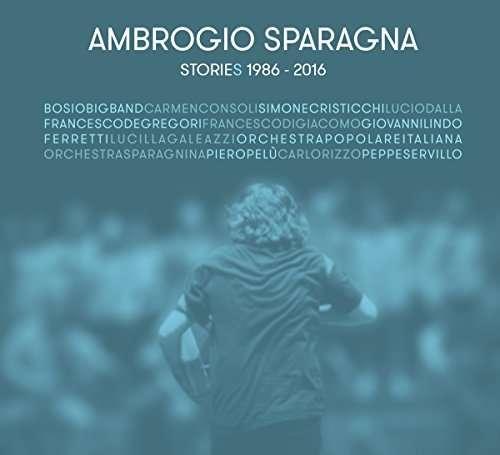 Ambrogio Sparagna - Stories 1986-2016