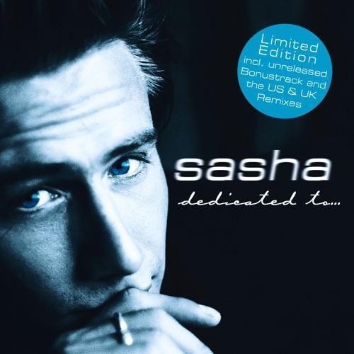 Sasha - Dedicated to…