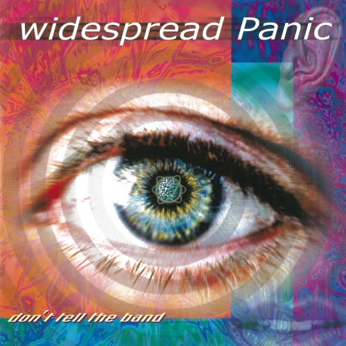 Widespread Panic - Don't Tell The Band