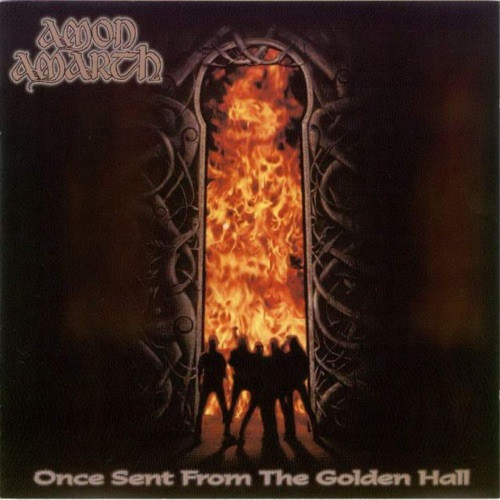 Amon Amarth - Once Sent from (Reedice)