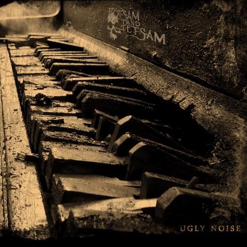Flotsam & Jetsam - Ugly Noise Ltd.