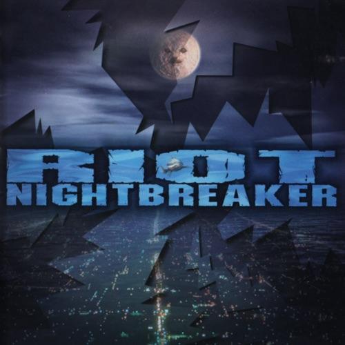 Riot - Nightbreaker (Reedice)