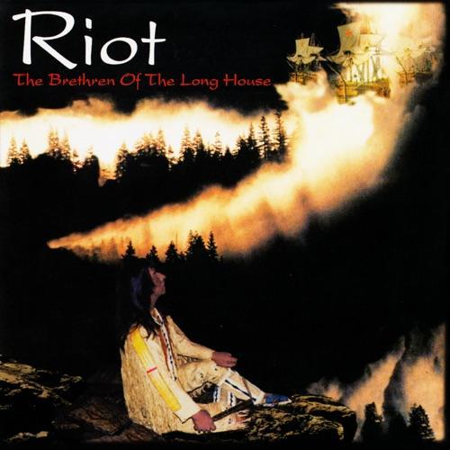 Riot - the Brethren of the ...(Reedice)