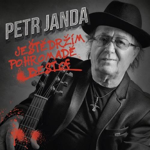 Janda Petr - Jeste Drzim Pohromade / Best of