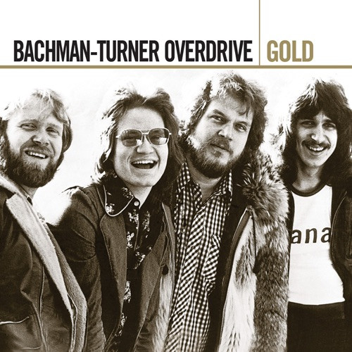 Bachman-Turner Overdrive - Gold -35tr-