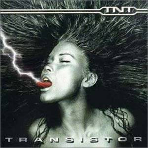 T.N.T. - Transistor