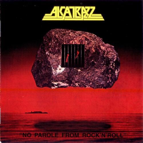 Alcatrazz - No Parole From Rock 'N 'Roll