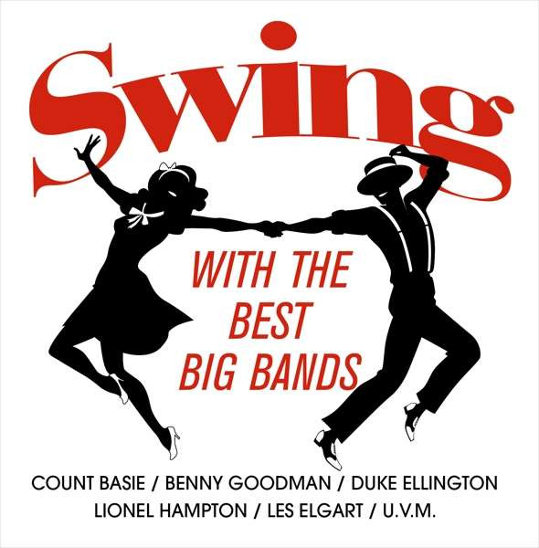 Various Artist - Swing with the Best Big Bands