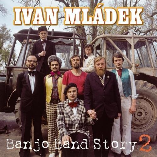 Mladek Ivan - Banjo Band Story 2