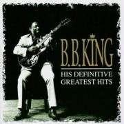 KING B.B - DEFINITIVE GREATEST HITS
