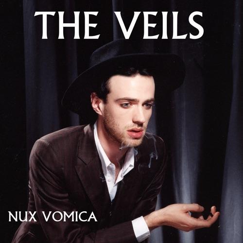 The Veils - Nux Vomica