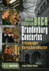 Freiburger Barockorchester/Gottfried Von Der Goltz - Euroarts - Bach: Brandenburg Concertos