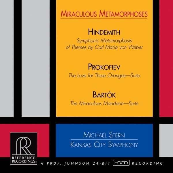 Paul Hindemith, Sergei Prokofiev, Béla Bartók, Michael Stern, the Kansas City Symphony - Miraculous Metamorphoses
