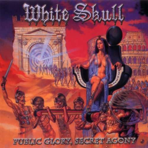White Skull - Public Glory, Secret Agony