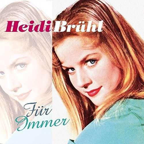 Heidi Bruhl - Fur Immer