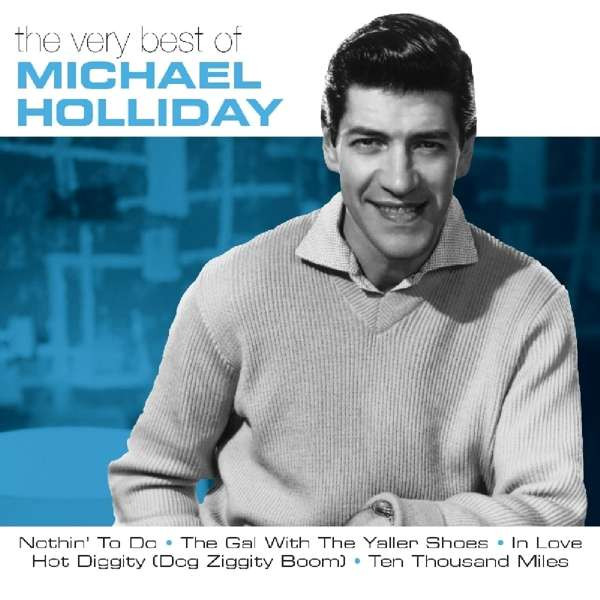 Michael Holliday - Very Best