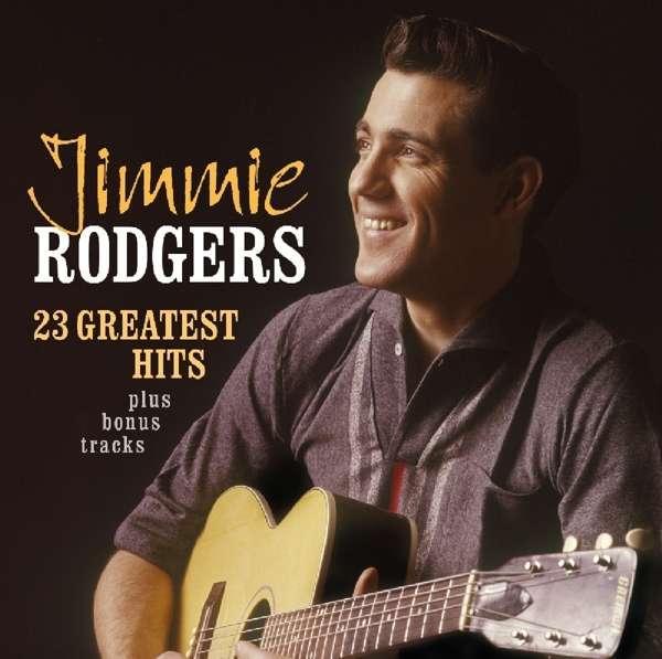 Jimmie Rodgers - 23 Greatest Hits + Bonus Tracks