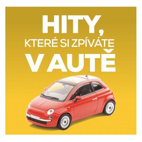 Ruzni/Pop National - Hity, Ktere Si Zpivate V Aute