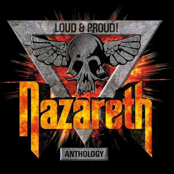 NAZARETH - LOUD & PROUD! ANTHOLOGY