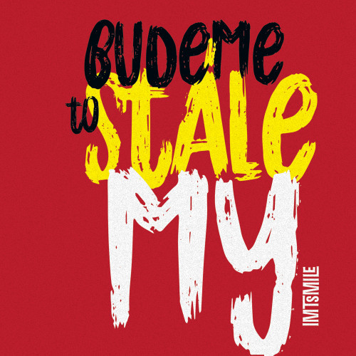 IMT SMILE - BUDEME TO STALE MY