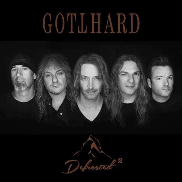 Gotthard - Defrosted 2
