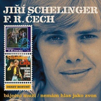Schelinger Jiri, Cech Frantisek - Bajecni Muzi, Nemam Hlas Jako Zvon