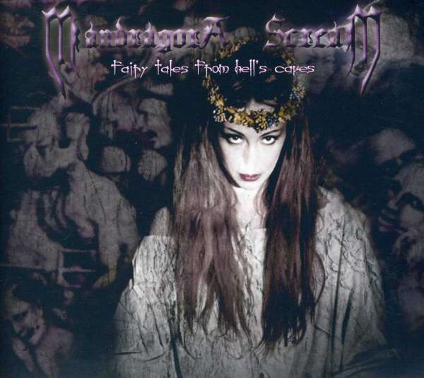 Mandragora Scream - Fairy Tales -Remast- from Hell'S Caves