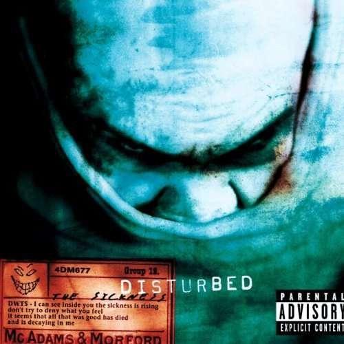Disturbed - Sickness,The