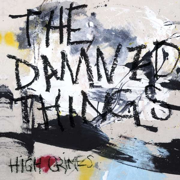 Damned Things, the - High Crimes