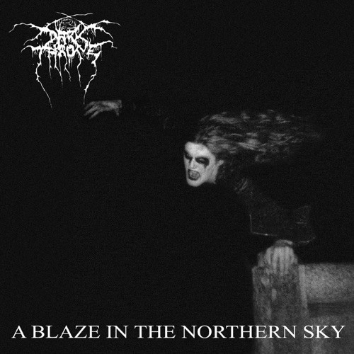 Darkthrone - a Blaze In the Northern