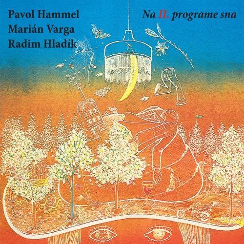 Hammel Pavol / Varga Marian - Na Ii.Programe Sna (Vinyl)