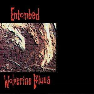 Entombed - Wolverine Blues Fdr