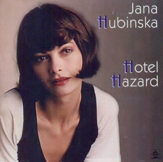 Hubinska Jana  - Hotel Hazard