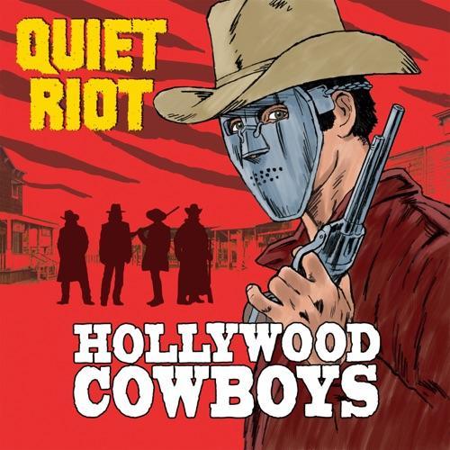 Quiet Riot - Hollywood Cowboys