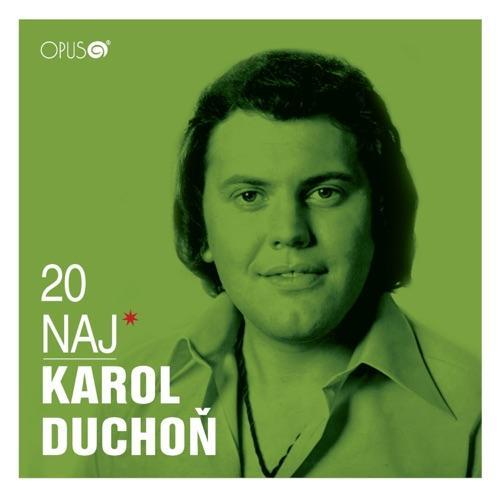 Duchon Karol - 20 NAJ