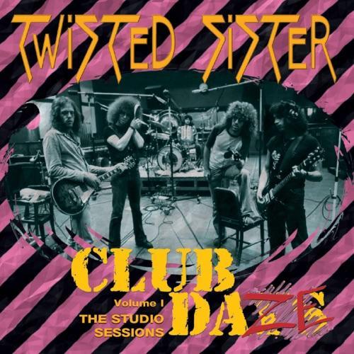 Twisted Sister - Club Daze
