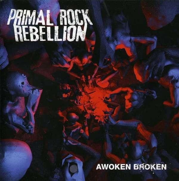 Primal Rock Rebellion -