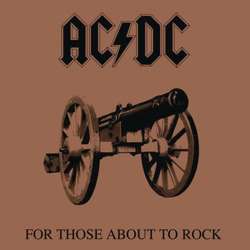 Ac/Dc - For Those About To Rock (We Sa