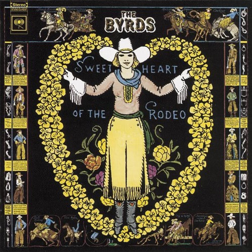 Byrds, the - Sweetheart of the Rodeo